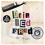 Drip Fed Fred / Johnny The Horse (Rsd) (RSD 2017)