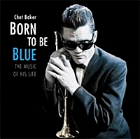 Born To Be Blue -The Music Of His Life (180Gm)