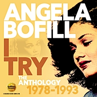 I Try - The Angela Bofill Anthology 1978-1993