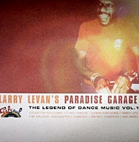 Larry Levan'S Paradise Garage - The Legend Of Dance Music Vol 1