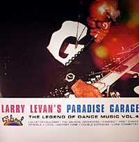 Larry Levan'S Paradise Garage - The Legend Of Dance Music Vol 4