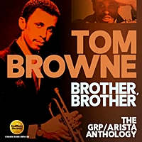 Brother, Brother: The Grp / Arista Anthology