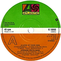 A Love Of Your Own/ Soul Searching (atlantic 45s)