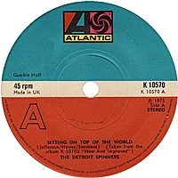 Sitting On Top Of The World/ Smile We Have Each Other (atlantic 45s)