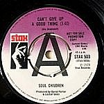 Can'T Give Up A Good Thing/ Signed Sealed Delivered I'M Yours (Uk Demo)