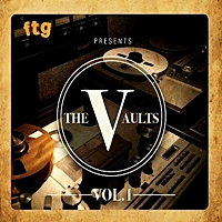 Ftg Presents The Vaults Vol.1