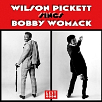Wilson Pickett Sings Bobby Womack