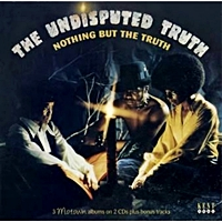 Nothing But The Truth ( Undisputed Truth/Law Of The Land/Down To Earth) Plus Bonus Tracks