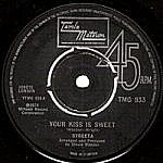 Your Kiss Is Sweet/ How Many Days (tamla 7s)