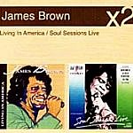 Living In America / Soul Sessions Live