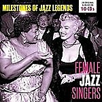 Female Jazz Singers - Milestones Of Jazz Legends