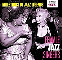 Female Jazz Singers - Milestones Of Jazz Legends
