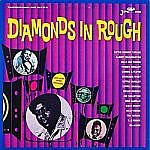 Diamonds In The Rough - Soul Gems From Louisiana