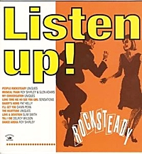 Listen Up ! Rocksteady