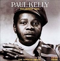 Hot Runnin Soul - The Singles 1965 - 71