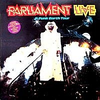 Parliament Live P. Funk Earth Tour