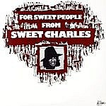 For Sweet People From Sweet Charles