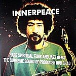 Innerpeace - Rare Spiritual Funk And Jazz Gems