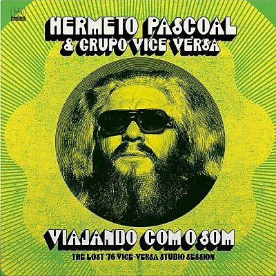 Viajando Com O Som (The Lost '76 Vice Versa Studio Sessions)