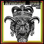 African Dub Chapter Two