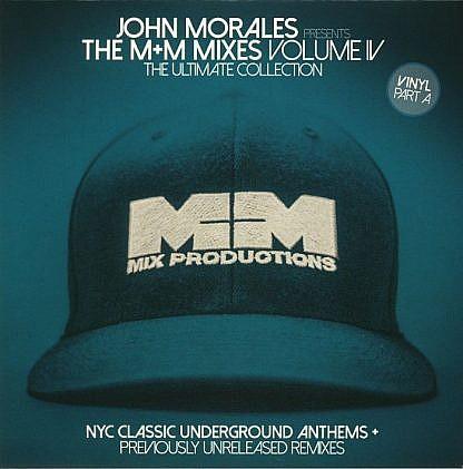John Morales - The M&M Mixes Vol 4 Part A