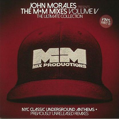 John Morales - The M&M Mixes Vol 4 Part 2