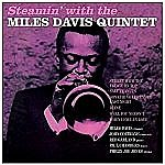 Steamin' With The Miles Davis Quintet (180G)