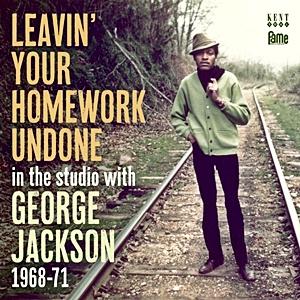 Leavin Your Homework Undone - In The Studio 1968-71
