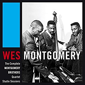 Complete Montgomery Brothers Quartet Studio Sessions