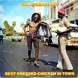 Best Dressed Chicken In Town