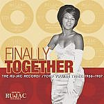 Finally Together - The Ru-Jac Records Story Volume Three 1966-1967