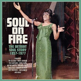 Soul On Fire - The Detroit Soul Story 1957-1977