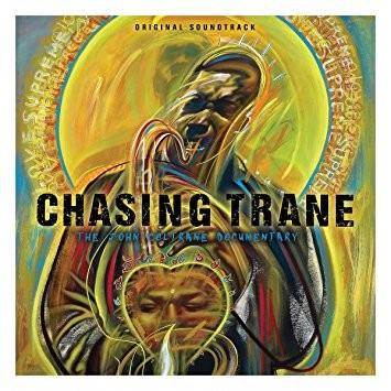 Chasing The Trane- The John Coltrane Documentary - Original Soundtrack