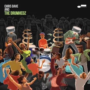Chris, Dave And The Drumhedz