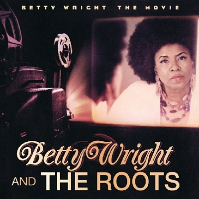 Betty Wright -The Movie