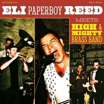 Eli Paperboy Reed Meets High & Mighty Brass Band