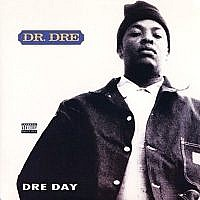 Dre Day [12''] (Clear Vinyl