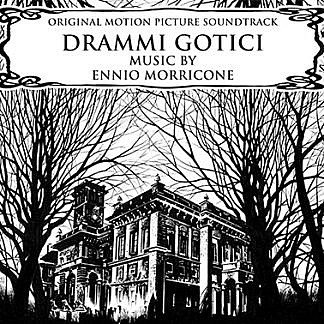 Drammi Gotici (RSD 18 Soundtracks )