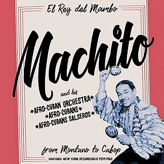 Machito. From Montuno To Cubop (RSD 18 Jazz )