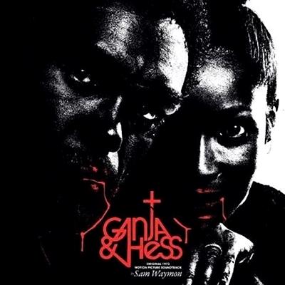 Ganja & Hess (Original 1973 Motion Picture Soundtrack)