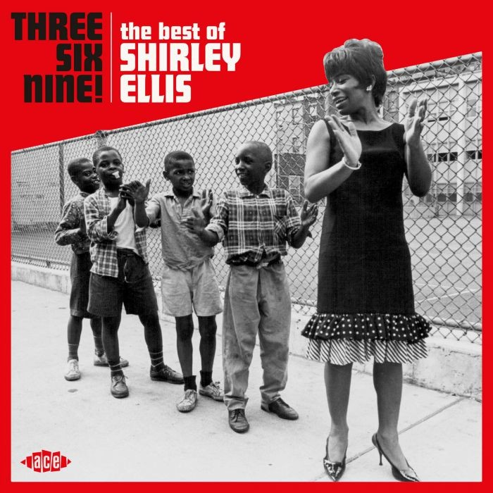 Three Six Nine -The Best Of Shirley Ellis