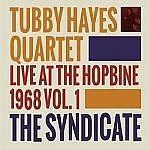 Live At The Hopbine 1968 Vol 1 - The Syndicate