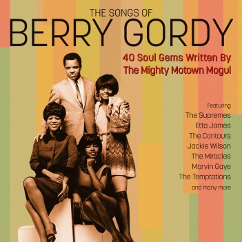 The Songs Of Berry Gordy