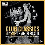 Club Classics - 50 Years Of Northern Soul