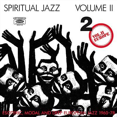 Spiritual Jazz Vol 2 - Europe