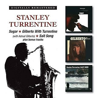 Sugar/Gilberto With Turrentine/Salt Song