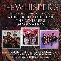 Whisper In Your Ear/Whispers/Imagination