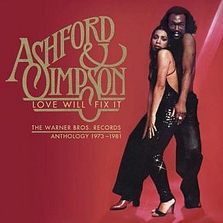 Ashford & Simpson - Love Will Fix It - The Warner Bros. Records Anthology 1973 - 1981