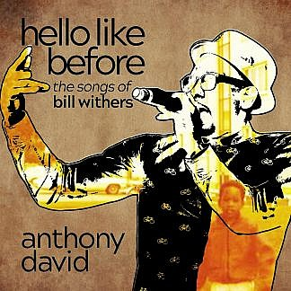 Hello Like Before - The Songs Of Bill Withers