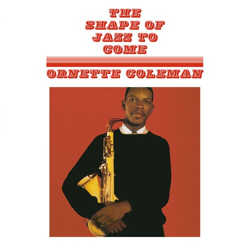 The Shape Of Jazz To Come (180Gm)
